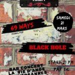 concert : 69 Ways et Black Hole