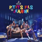 concert : Les Petits Fils de Jeanine